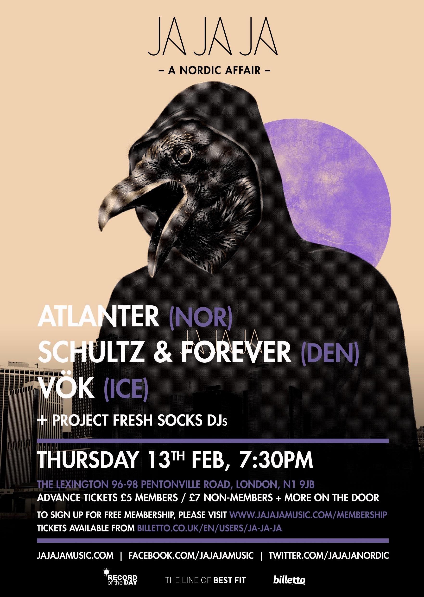 February 2014 – Atlanter, Schultz & Forever and Vök