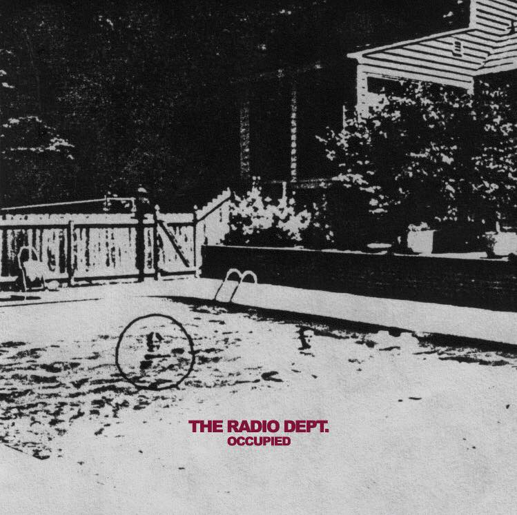 Listen: The Radio Dept. – Occupied