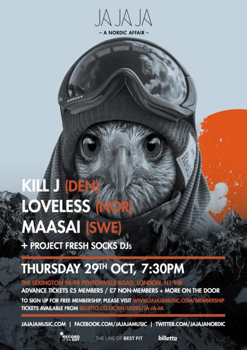London – October 2015 with KIll J, Loveless, MAASAI