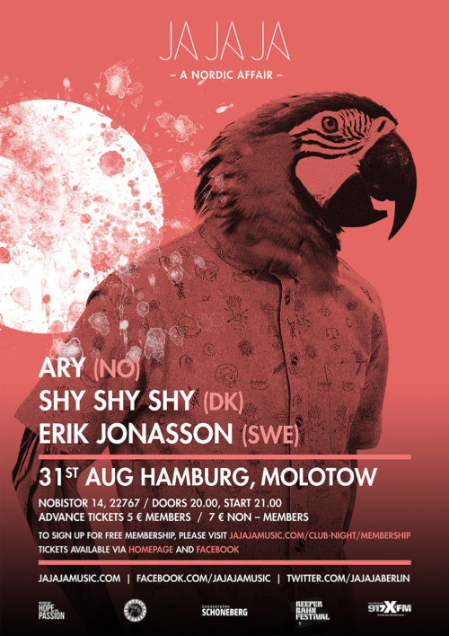 August 2016 – Ja Ja Ja Hamburg with Ary, Shy Shy Shy and Erik Jonasson