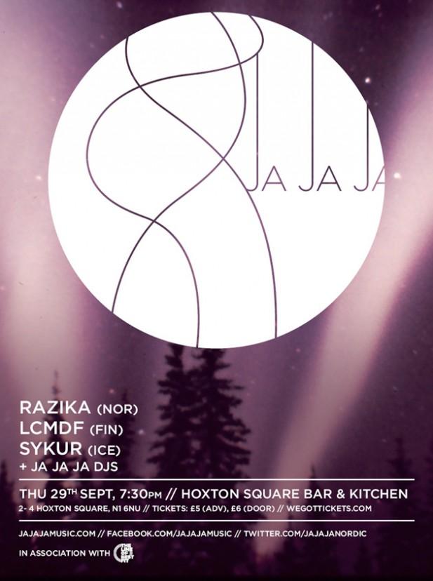 New show: Ja Ja Ja w/ Razika + LCMDF + Sykur