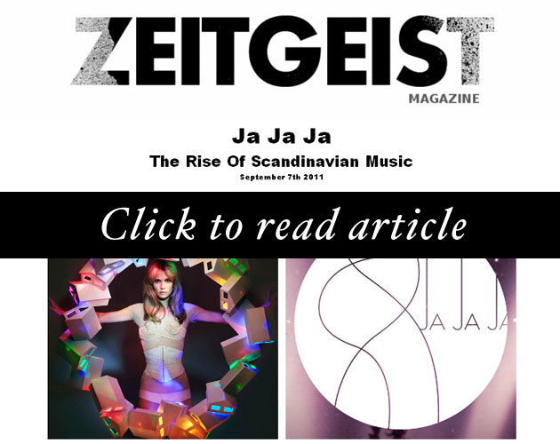Ja Ja Ja featured in Zeitgeist Magazine