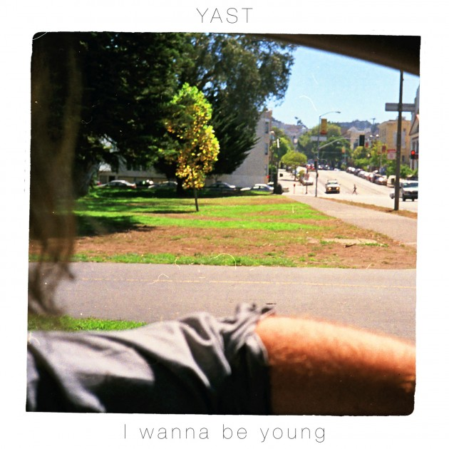 Watch: YAST – I Wanna Be Young