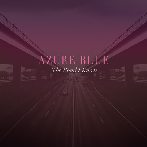 Azure-Blue-The-Road-I-Know
