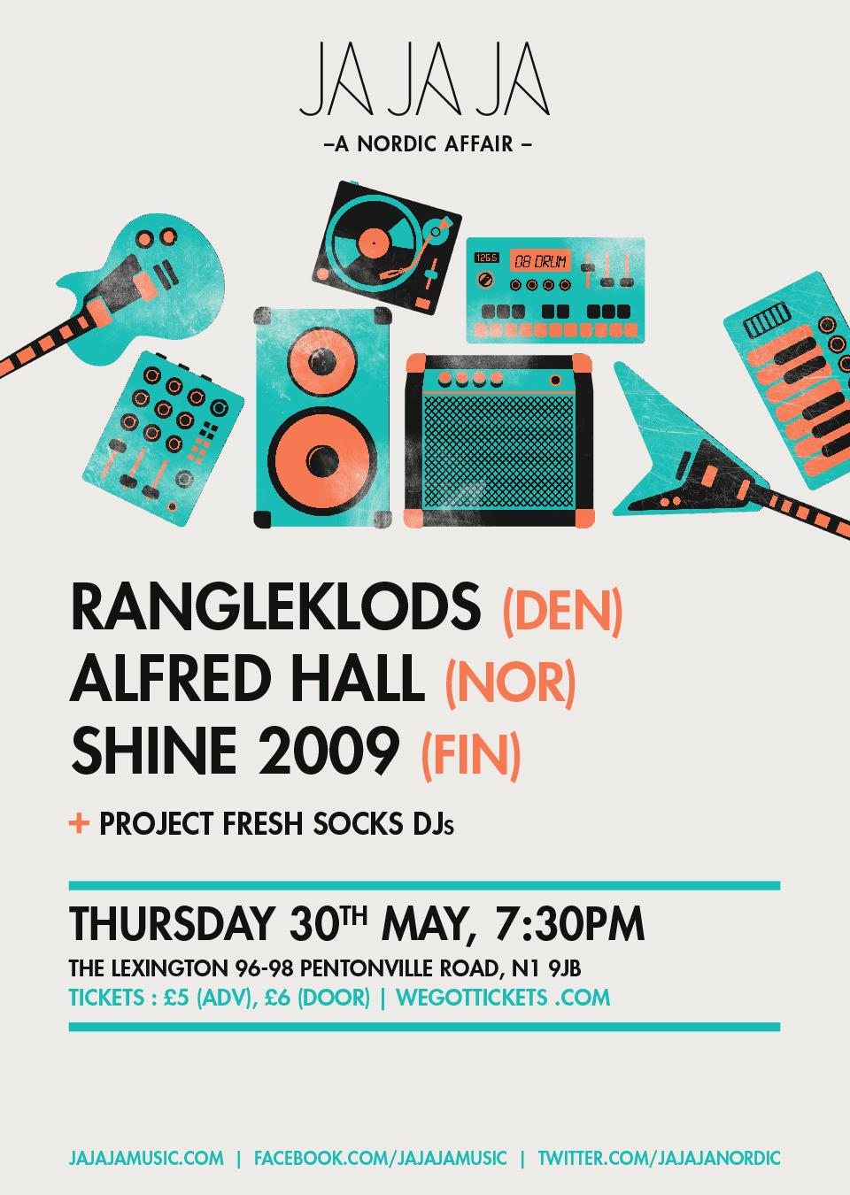New Show: Ja Ja Ja w/ Rangleklods + Alfred Hall + SHINE 2009