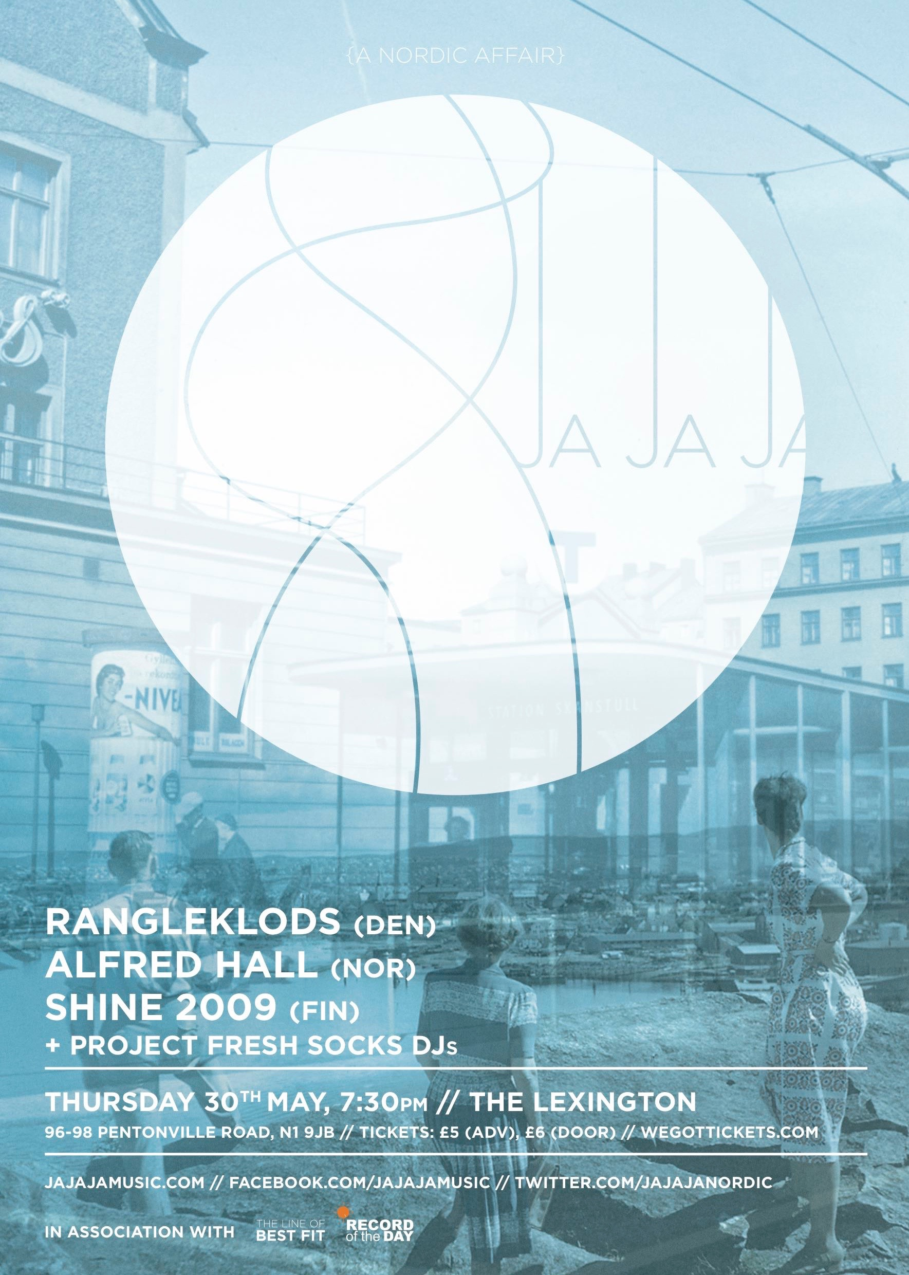 May 2013 – Rangleklods, Alfred Hall & SHINE 2009