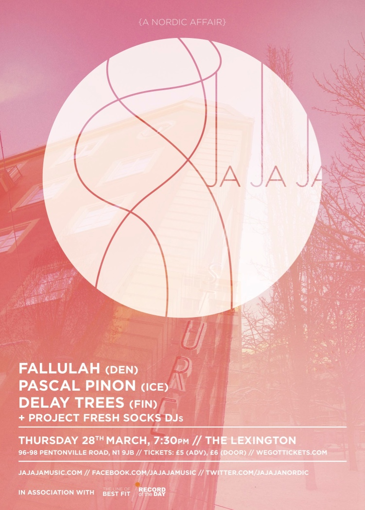 March 2013- Fallulah, Pascal Pinion, Delay Trees