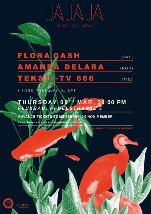 Berlin – March 2017 with Flora Cash, Amanda Delara + Teksti-TV 666