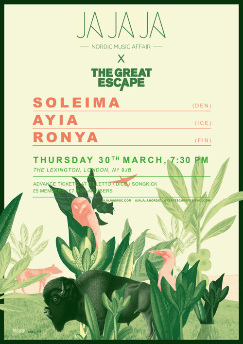 Ja Ja Ja x The Great Escape – March 2017 with Soleima, aYia and Ronya!