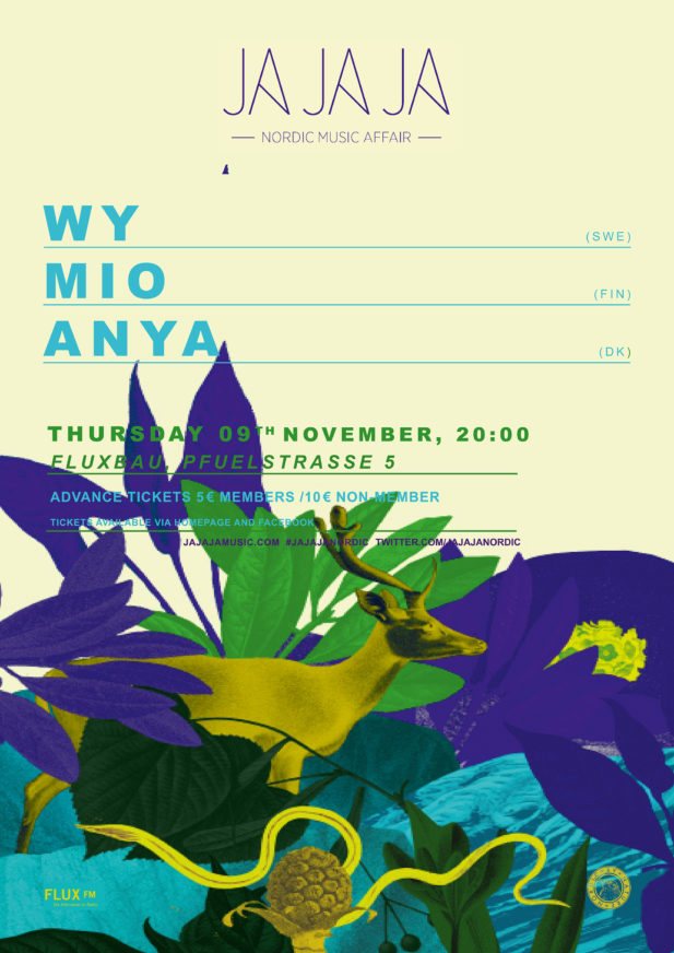 Ja Ja Ja Berlin: November 2017 with WY, Mio + ANYA