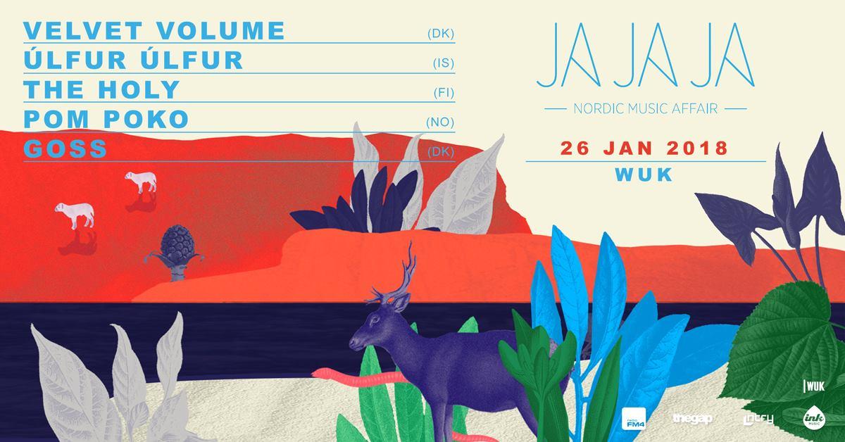 Ja Ja Ja Vienna: January 2018 with Goss, Ulfur Ulfur, Velvet Volume, Pom Poko, The Holy