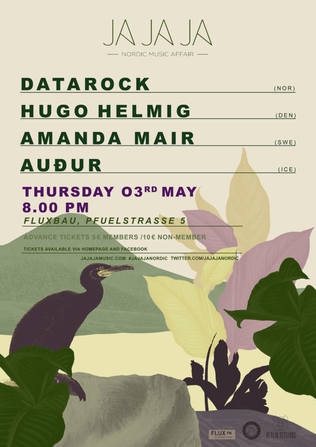 Ja Ja Ja Berlin: May 2018 with Datarock, Hugo Helmig, Amanda Mair, AUÐUR