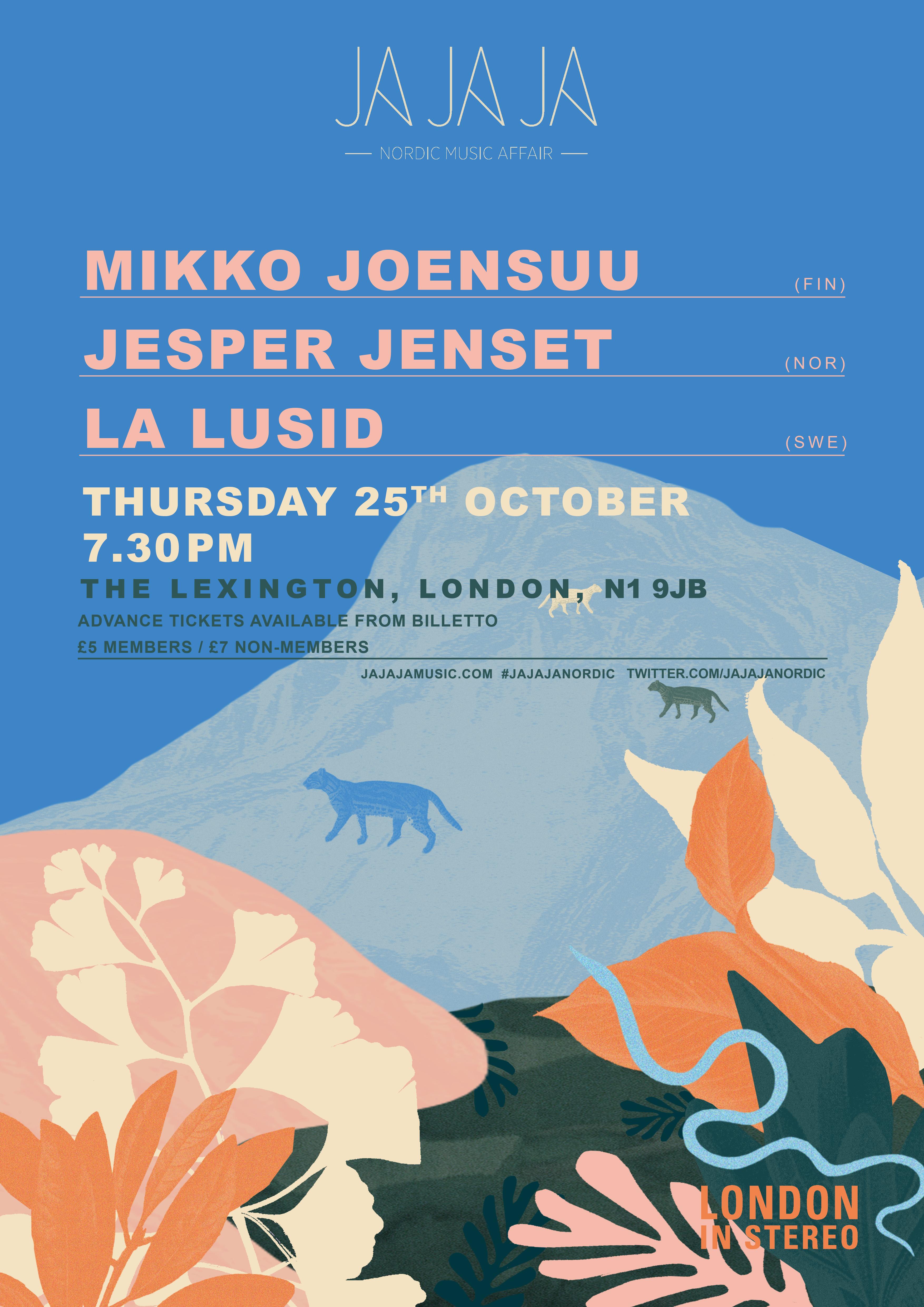 Ja Ja Ja London: October 2018 with Mikko Joensuu, Jesper Jenset + La
