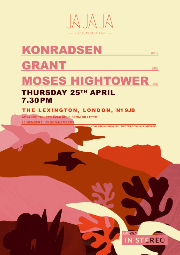 Ja Ja Ja London: April 2019 with Konradsen, Grant + Moses Hightower