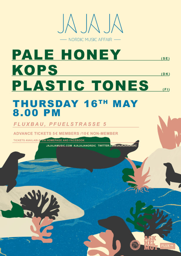 Ja Ja Ja Berlin: May 2019 with Pale Honey, KOPS + Plastic Tones