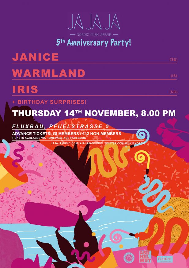 Ja Ja Ja Berlin: 5th Birthday Party with Janice, Warmland and iris