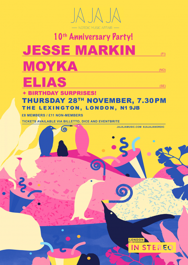 Ja Ja Ja London: 10th Birthday Party with Jesse Markin, Moyka + Elias