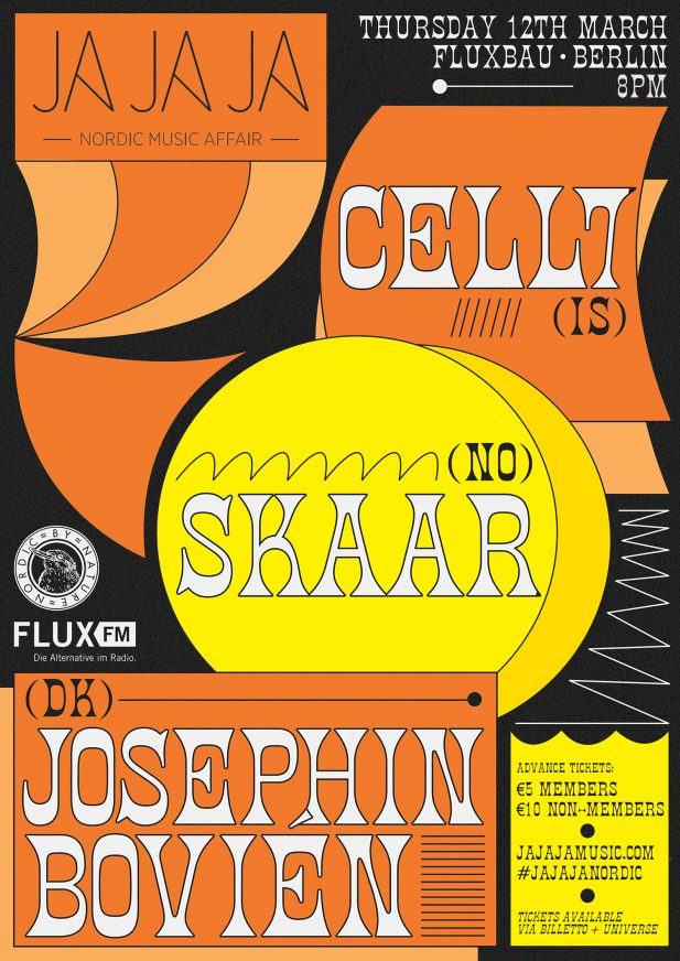 Ja Ja Ja Berlin: March 2020 with Cell7, SKAAR + Josephin Bovién