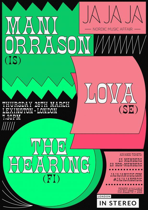 Ja Ja Ja London: March 2020 with Máni Orrason, LOVA + The Hearing