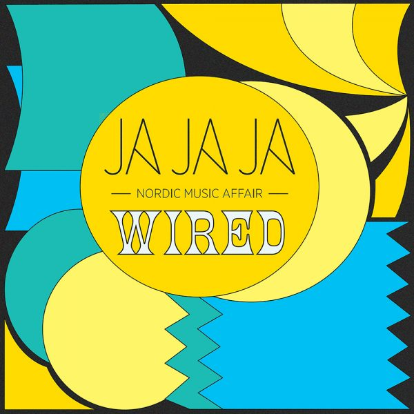 Introducing… Ja Ja Ja Nordic: WIRED